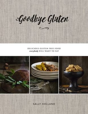 Goodbye Gluten Cookbook